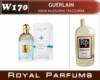 Духи на разлив Royal Parfums 200 мл. Guerlain «Aqua Allegoria Teazzurra» (Герлен Аква Аллегория Теаззурра)