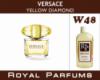 Духи на разлив Royal Parfums 100 мл Versace «Yellow Diamond» (Версаче Еллоу Даймонд)