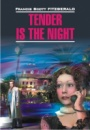 Tender is the Night, by Francis Scott Fitzgerald