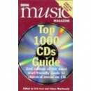 BBC Music Magazine: Top 1000 CDs Guide By Erik Levi, Calum MacDonald