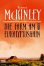 Die Farm am Eukalyptushain von Tamara McKinley