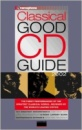 Gramophone Classical Good CD Guide 2002