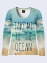 Лонгслив Take me to the Ocean