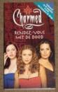 Charmed: Rendez-vous met de dood Elizabeth Lenhard / Constance M. Burge