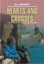 Hearts and Crosses by O. Henry
