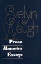 Prose. Memoirs. Essays. Evelyn Waugh
