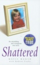 Shattered by Mavis Marsh, Andrew Crofts