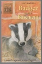 Badger in the Basement by Lucy Daniels