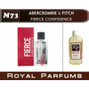 «Fierce Confidence» от Abercrombie & Fitch. Духи на разлив Royal Parfums 200 мл