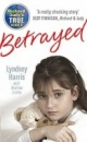 Betrayed by Lyndsey Harris, Andrew Crofts