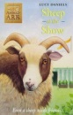 Sheep at the Show by Lucy Daniels