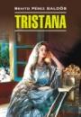 Tristana. Benito Pérez Galdós