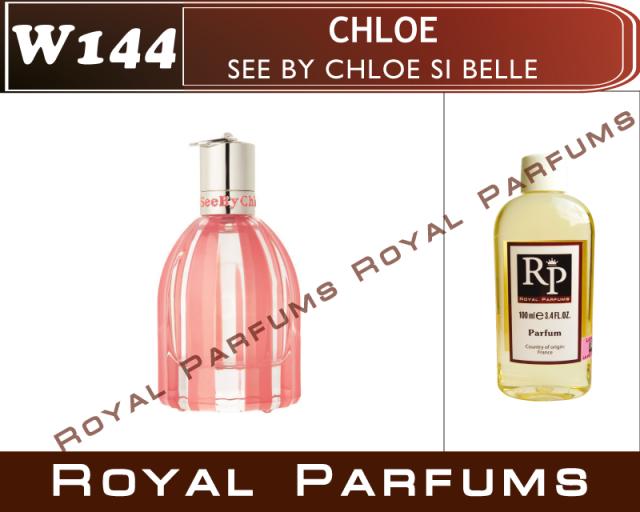 Chloe See By Chloe Si Belle хлоя си бай хлоя си белль духи Royal